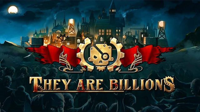 They Are Billions [GOG] (2019)