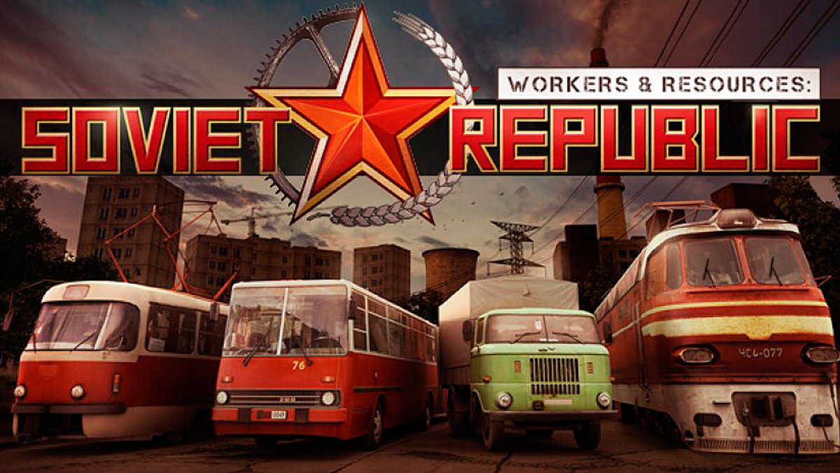 Workers & Resources: Soviet Republic [Portable] (Early Access)