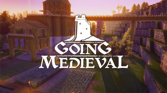Going Medieval [GOG] (Early access)